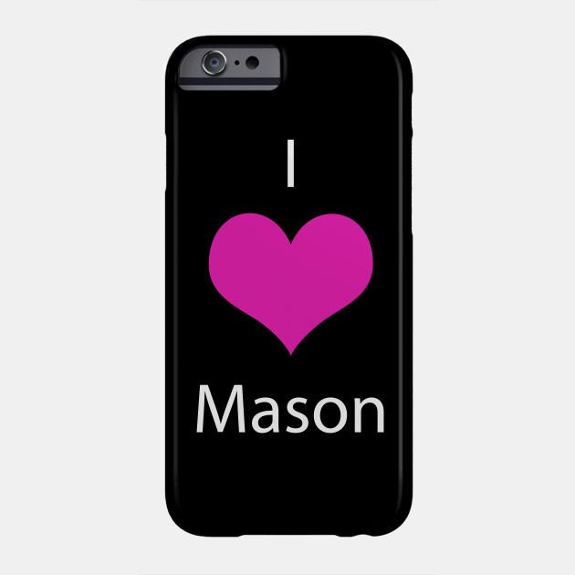 i love mason love phone case teepublic