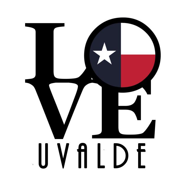 LOVE Uvalde Texas