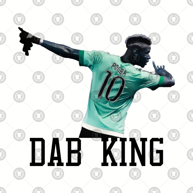 best service 5357c 15465 Dab King - Paul Pogba