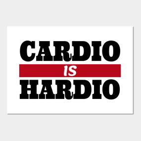 Cardio Posters and Art Prints   TeePublic
