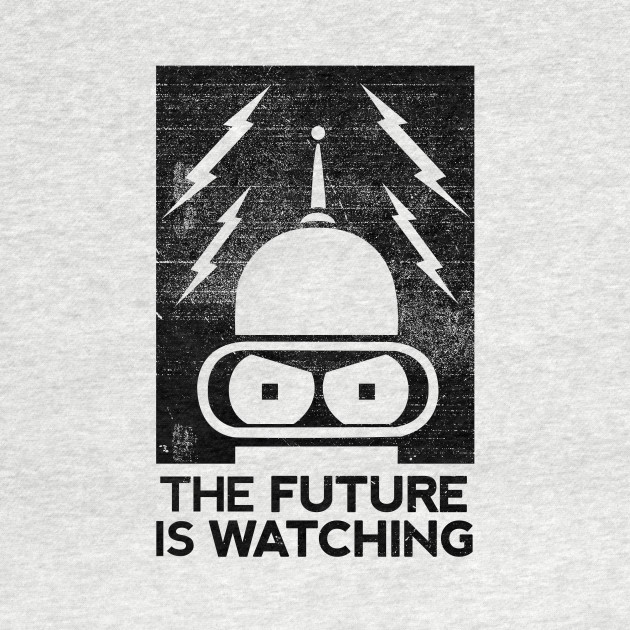 The Future Is Watching