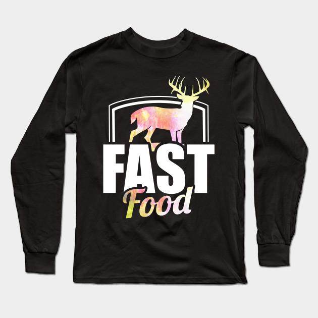 da1b5e7d Cute & Funny Fast Food Buck Hunting Deer Hunter - Fast Food Deer ...