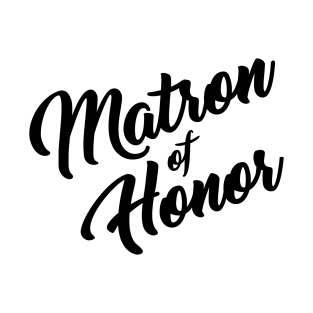 Matron Of Honor T Shirts Teepublic