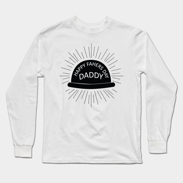 Happy Father's Day - Best Dad Long Sleeve T-Shirt