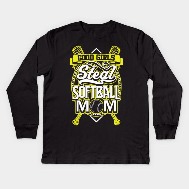 a22a82df Good Girls Steal Softball Mom Shirt - Good Girls Steal Softball Mom ...