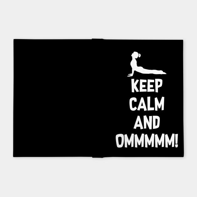 KEEP CALM AND OMMM