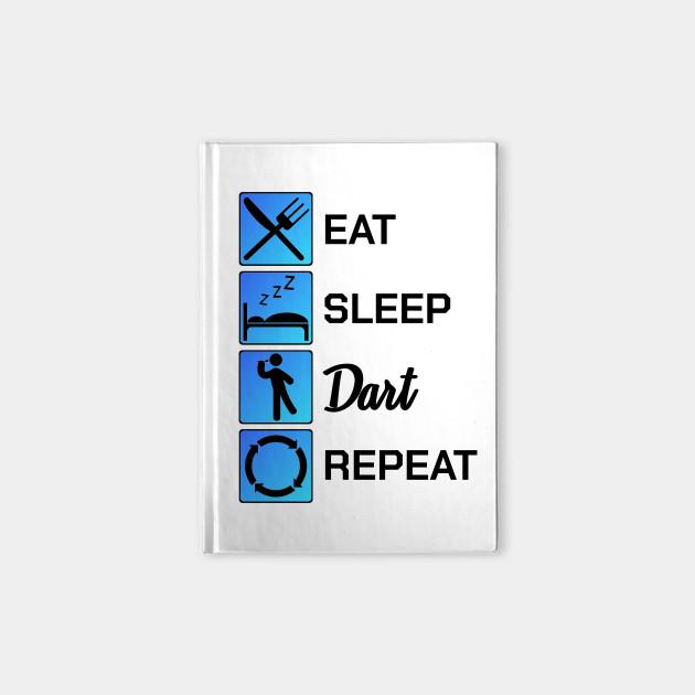 Darting Eat Sleep Dart Repeat Darter Routine Gift