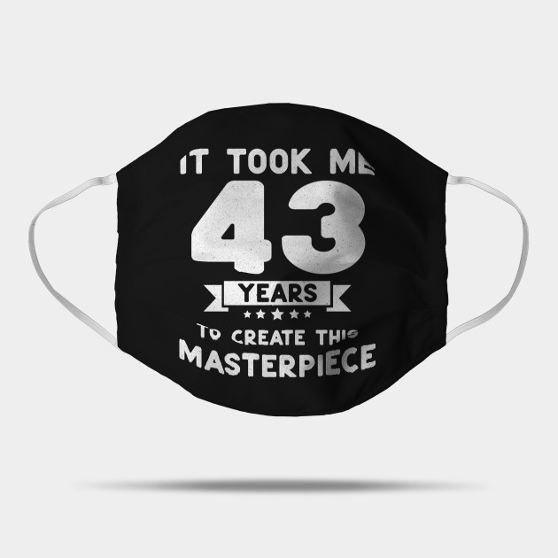 funny 43rd Birthday gift idea 43 years old