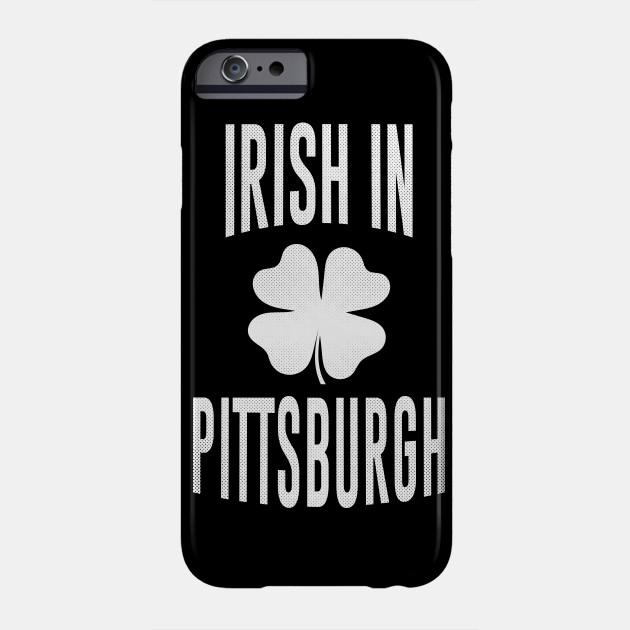 Pittsburgh, Pennsylvania - PA Irish St Patrick's Day Phone Case