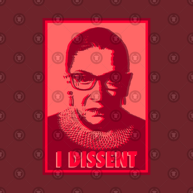 Notorious RBG I Dissent Rose