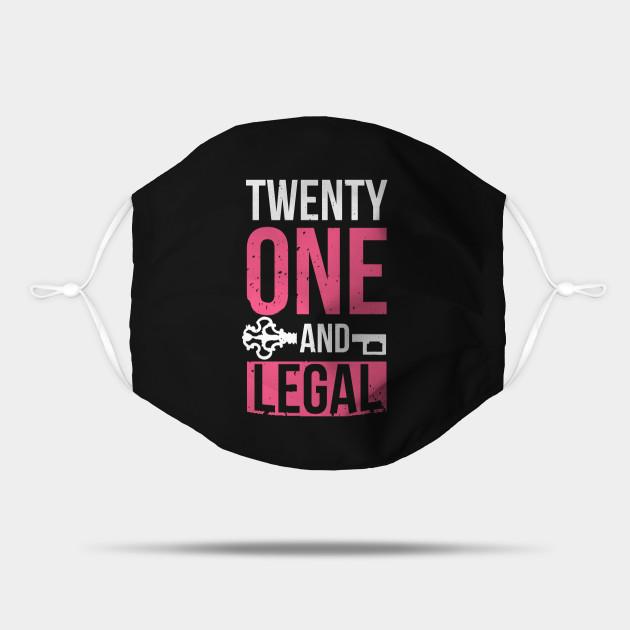 Twenty One And Legal - 21st Birthday