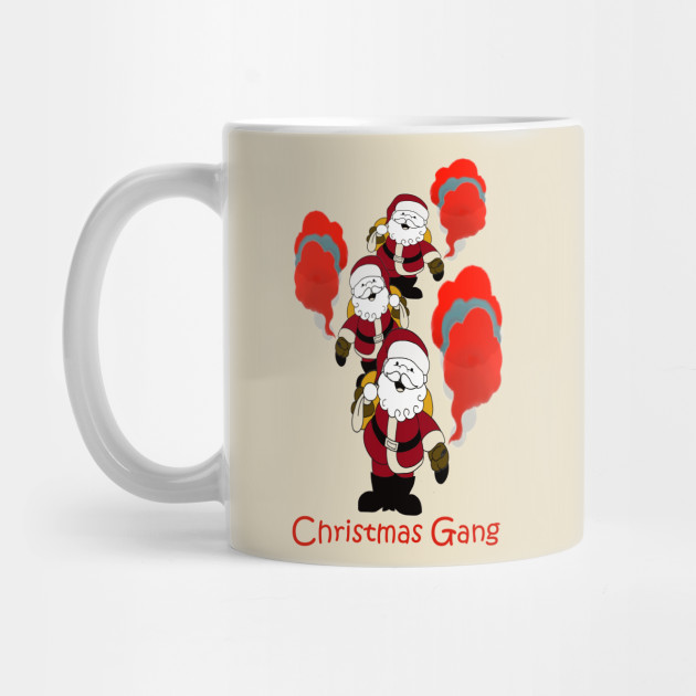 christmas gang gift , christmas is coming , best christmas gift Mug