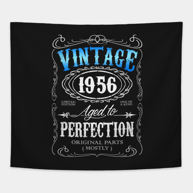 b1ca8e25 Vintage 1956 aged to perfection 60th birthday gift for men 1956 60 birthday  Tapestry