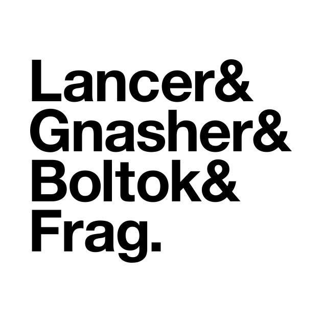 Gears Of War Helvetica Light: Lancer Gnasher Boltok Frag