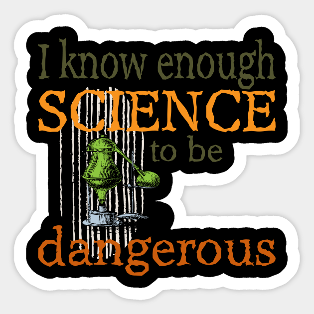 Funny Science Scientist Lab Equipment T Shirt Funny Science Quotes Sticker Teepublic