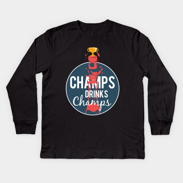 ed9513db3 Champs Drink Champs Champagne Drinkers T-shirt Kids Long Sleeve T-Shirt