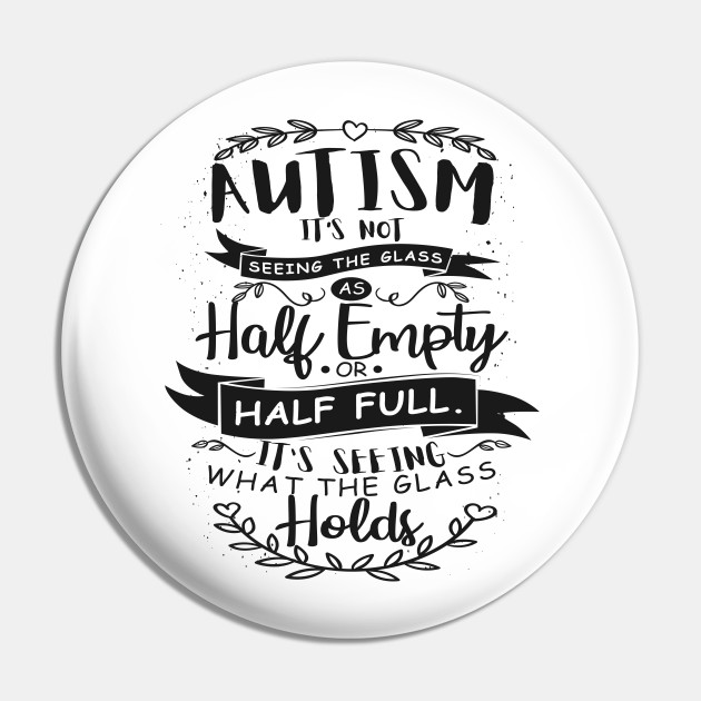 I love someone special Autism Autism Button Badges