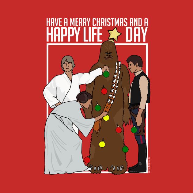 Happy Life Day 2 - Christmas Shirt