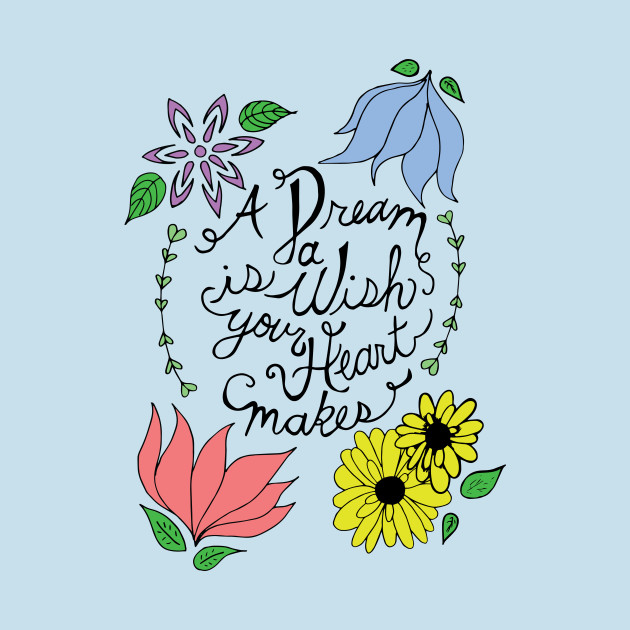 Dream is a Wish
