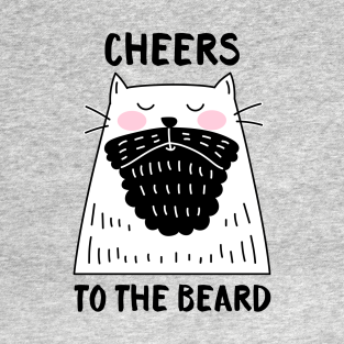8556708cb Cheers to the Beard - Cat T-Shirt. by HappyCatPrints