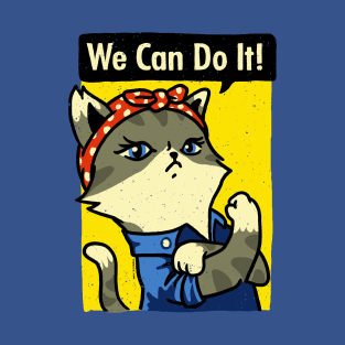 Purrrsist! We Can Do It! t-shirts