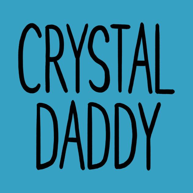 Crystal Daddy