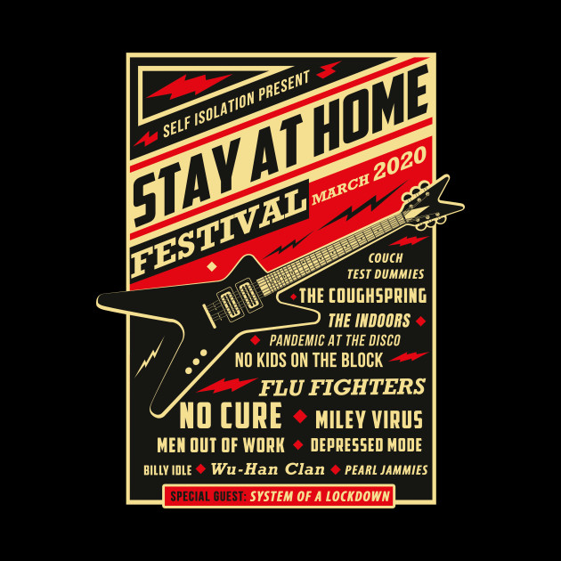 Quarantine Social Distancing Stay Home Festival 2020