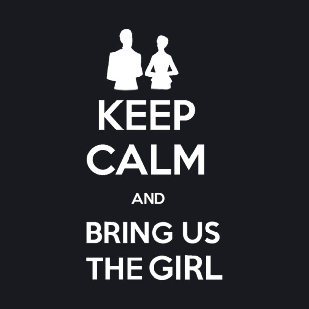 Bring us the Girl