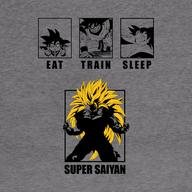 Eat Train Sleep Super Saiyan Goku
