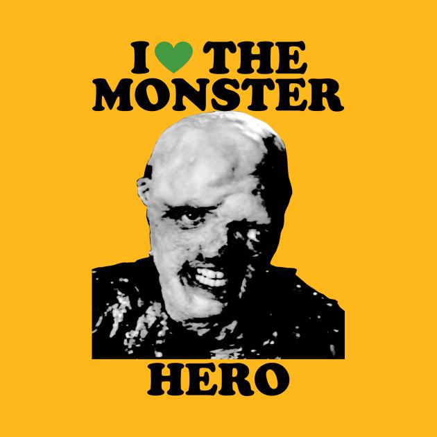 I Love The Monster Hero