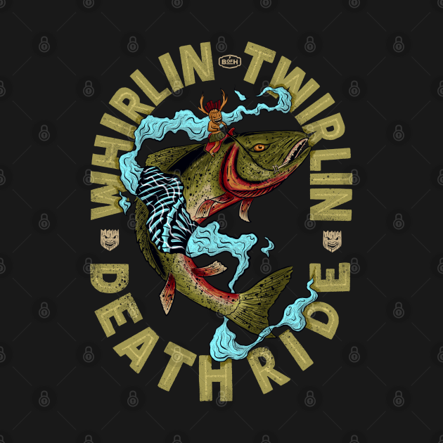 Whirlin Twirlin Death Ride