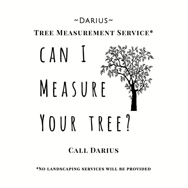 Can I Measure Your Tree?