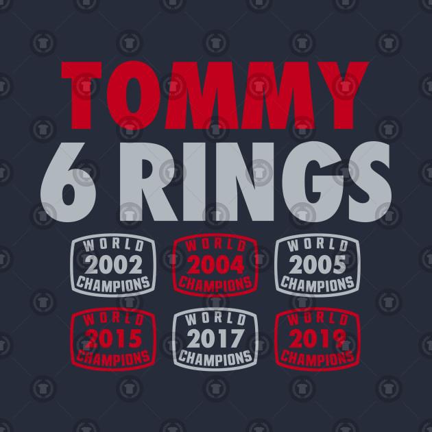b56a40608047db Tommy 6 Rings Tom Brady Championships Tommy 6 Rings Tom Brady Championships