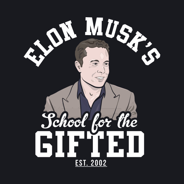 Elon Musk's School For The Gifted