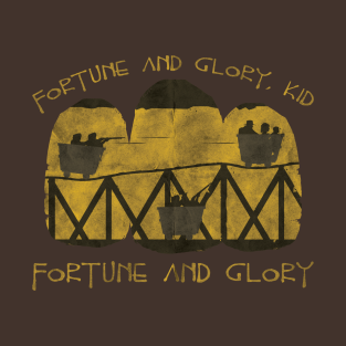 Fortune and Glory t-shirts