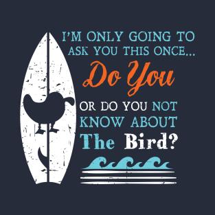 nerdy Tee - Surfin Bird