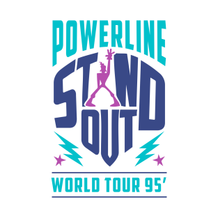 Powerline - Stand Out - World Tour 95' t-shirts