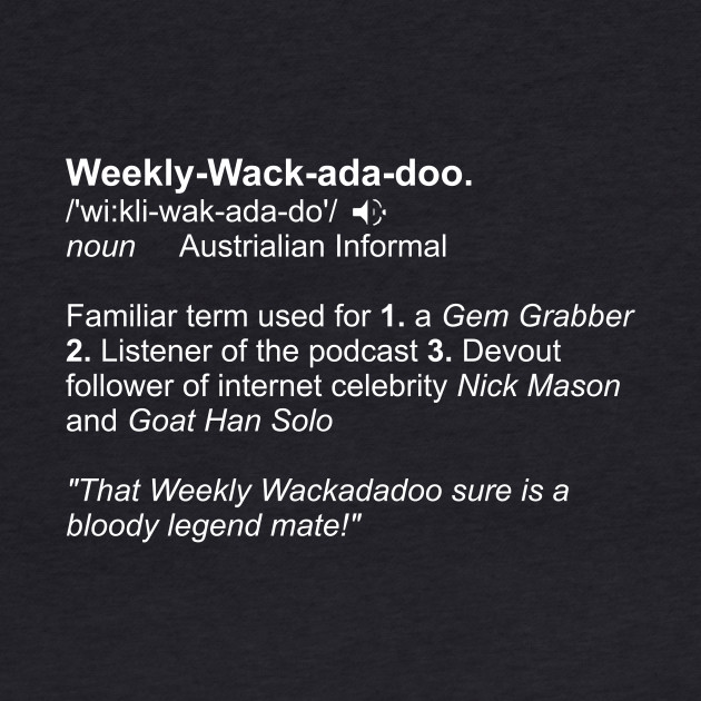 Weekly Wackadadoo definition