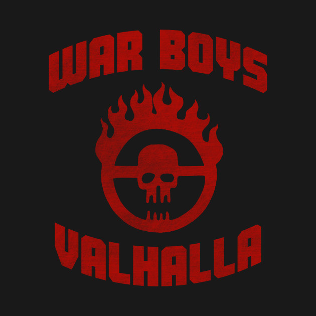 War Boys T-Shirt