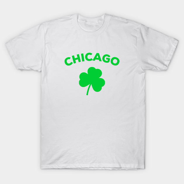 5592a3d1 Chicago St. Patrick's Day Shirt 2019 City Home IL State Illinois Irish  Lucky Flag Clover Shamrock Party Parade Green Decal T-Shirt. New!