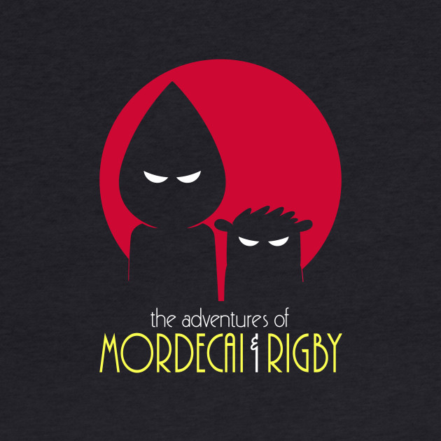 The Adventures of Mordecai & Rigby