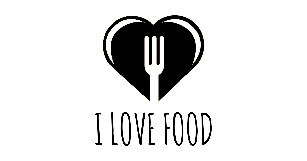 Funny Food Quote I Love To Eat Heart And Fork Diet Health Food