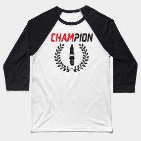 Champion Spark Plugs Baseball T-Shirts | TeePublic