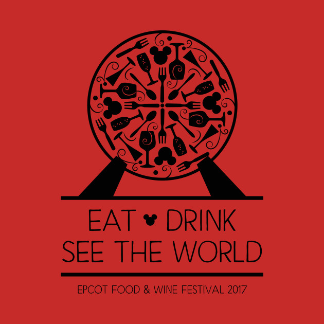 """Food & Wine Festival 2017, """"Eat, Drink, See the World"""" EPCOT"""