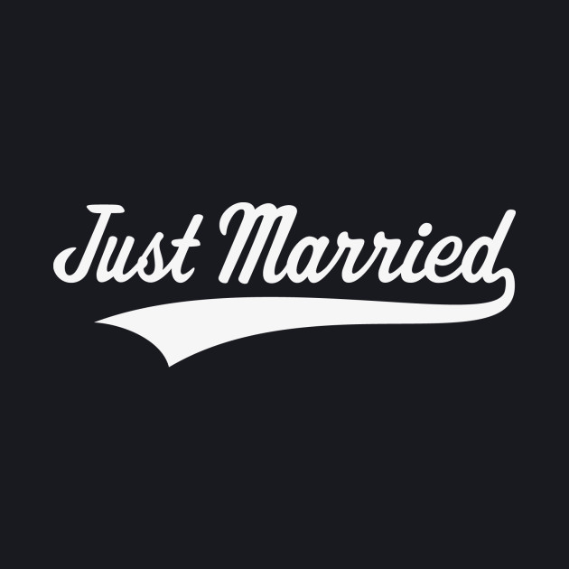 Just Married (Marriage / Wedding / White)