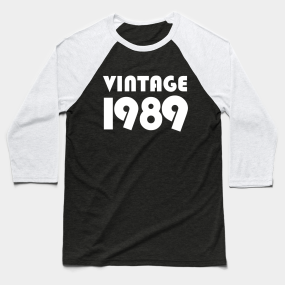 Vintage 1989 Baseball T Shirt By Kapotka 26 Main Tag 30th Birthday Gift