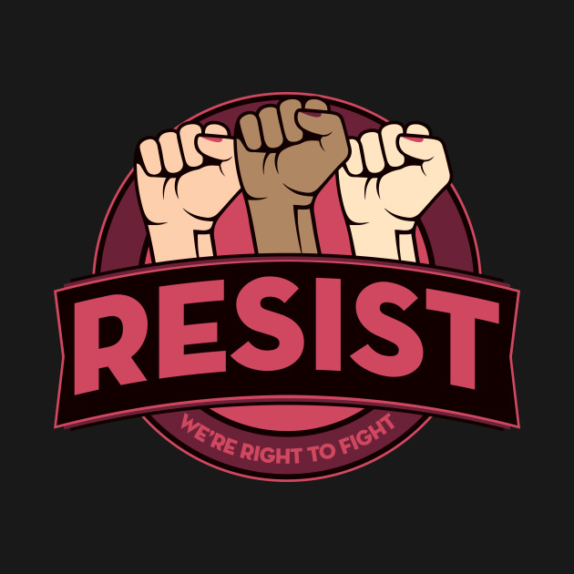 RESIST civil rights women's rights nasty nevertheless she persisted