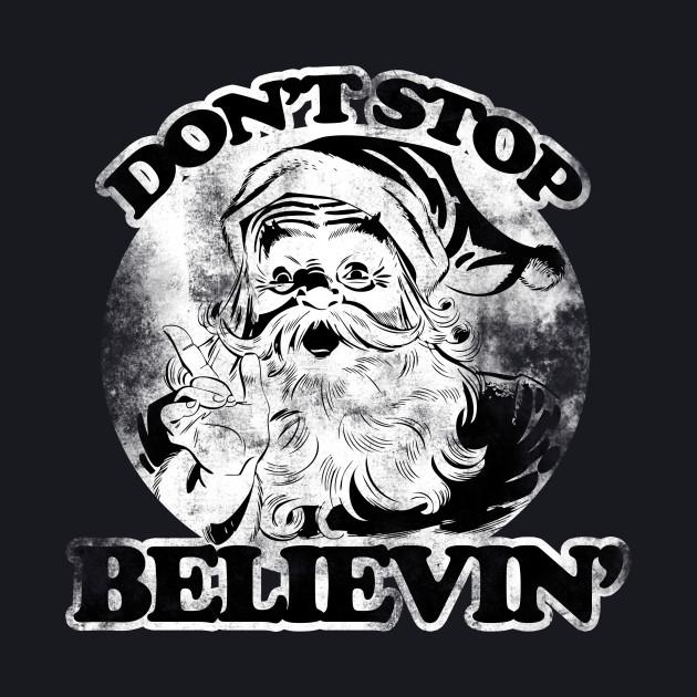 Don't stop believin' vintage santa claus