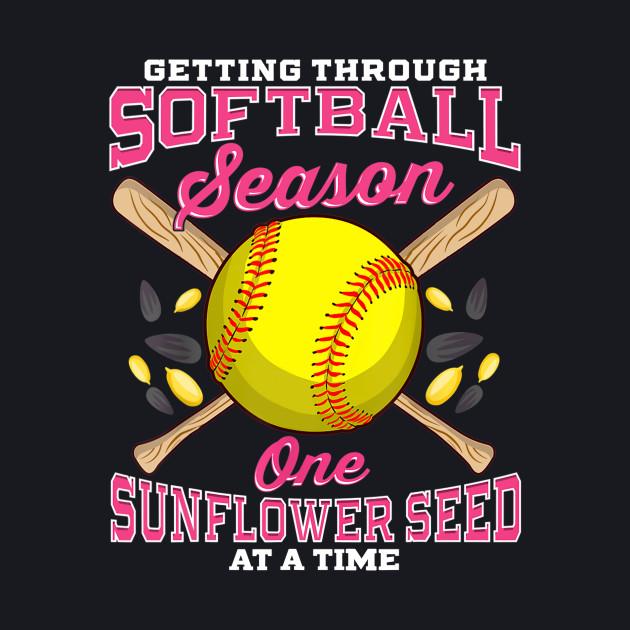 8e4edada ... Softball Sunflower Seeds T-Shirt Funny Quotes Humor Sayings