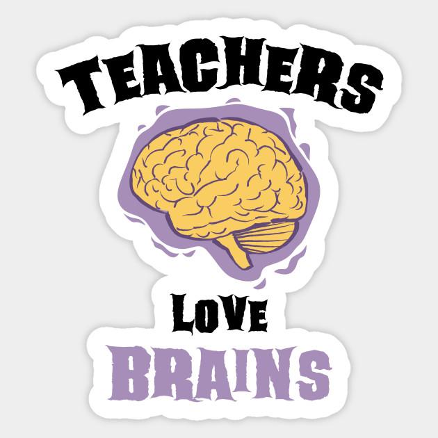 Halloween Gift Ideas For Teachers.School Teachers Love Brains Funny Halloween Gift